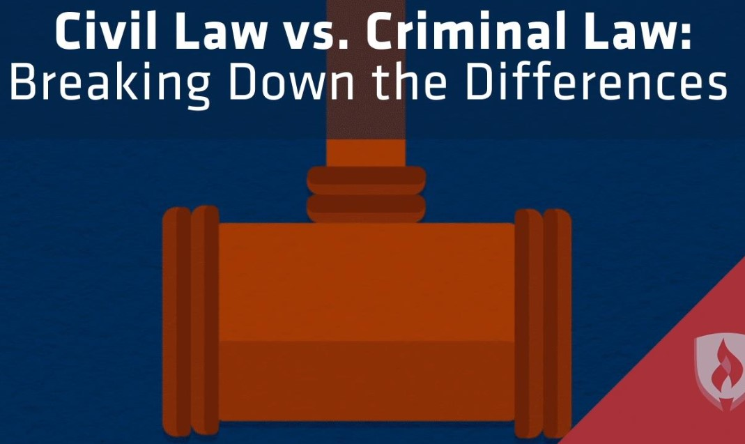 Criminal Law vs Civil law: The Definitions and the Differences